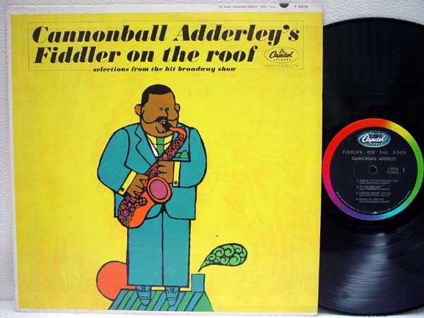 CANNONBALL ADDERLEY - Fidler On the Roof - 33T