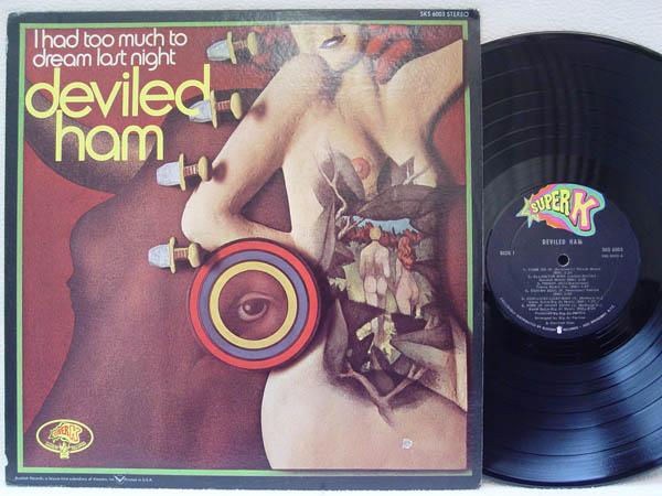 DEVILED HAM - I Had Too Much to Dream Last Night - LP