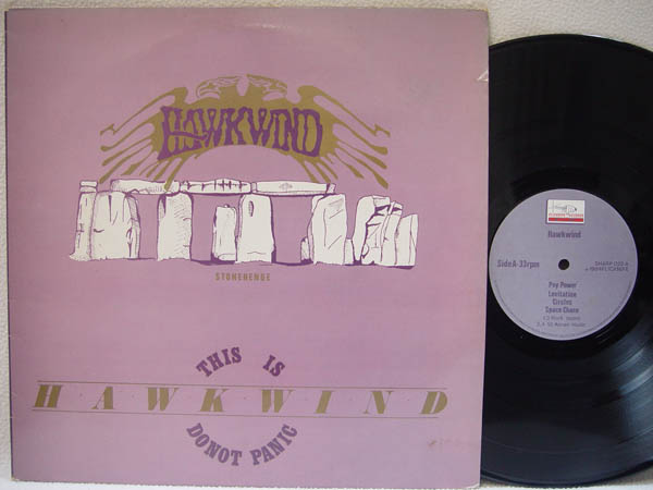 HAWKWIND Stonehenge/This Is Hawkwind, Do Not Panic
