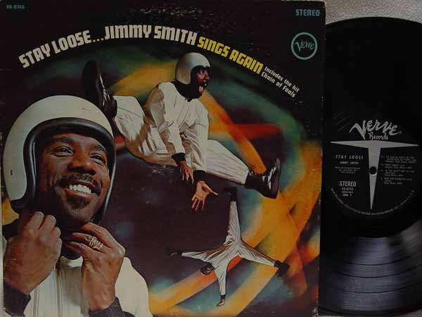 jimmy smith stay loose...jimmy smith sings again