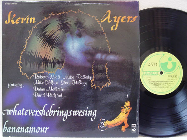 KEVIN AYERS - Whatevershebringswesing/bananamour