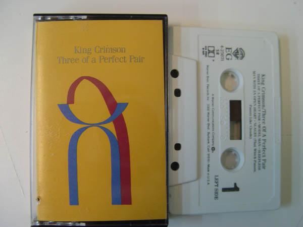 KING CRIMSON - Three of a Perfect Pair - Tape