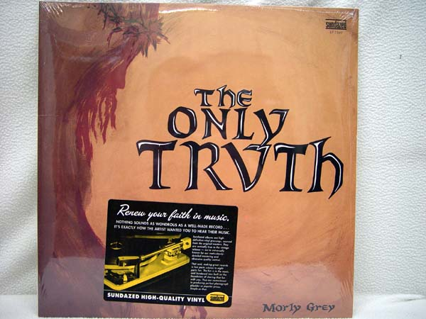 MORLY GREY - The Only Truth - LP