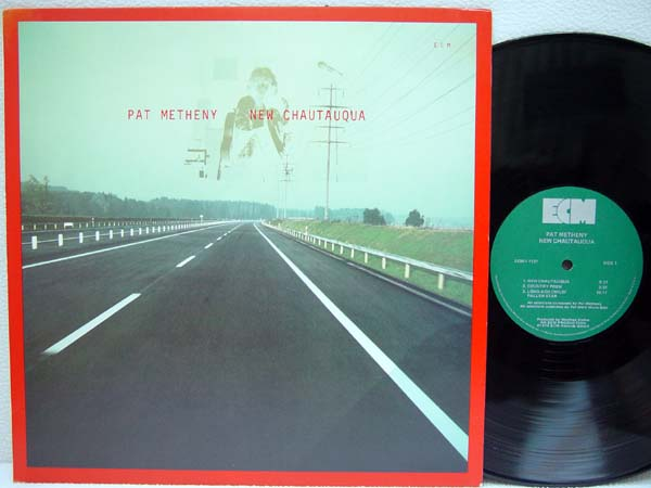 PAT METHENY - New Chautauqua - 33T