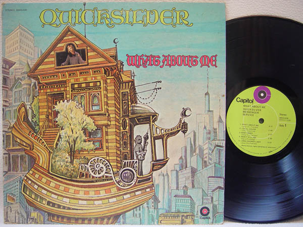 QUICKSILVER MESSENGER SERVICE - What About Me - 33T