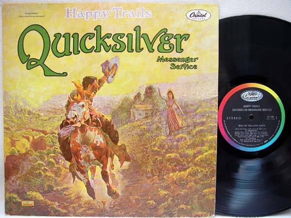 QICKSILVER MESSENGER SERVICE - Happy Trails - 33T