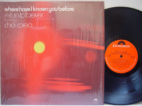 RETURN TO FOREVER - Where Have I Known You Before - 33T