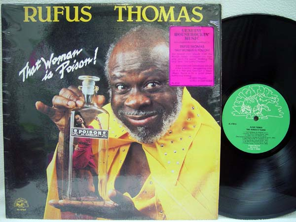 RUFUS THOMAS - That Woman Is Poision! - 33T
