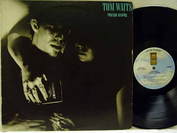 Tom Waits - Foreign Affairs Single