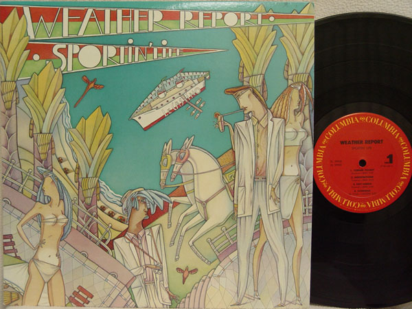WEATHER REPORT - Sportin' Life Album